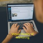 Virtual Reality of Marketing
