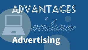 advantages - The Advantages of Online Advertising
